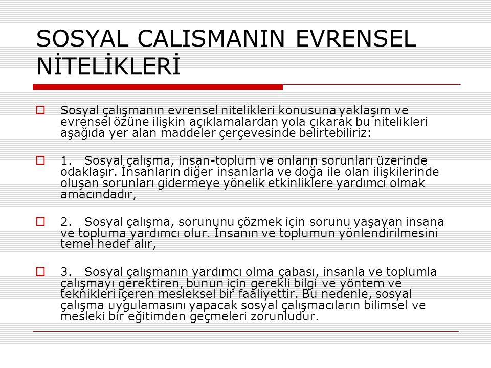 SOSYAL CALISMANIN EVRENSEL NİTELİKLERİ