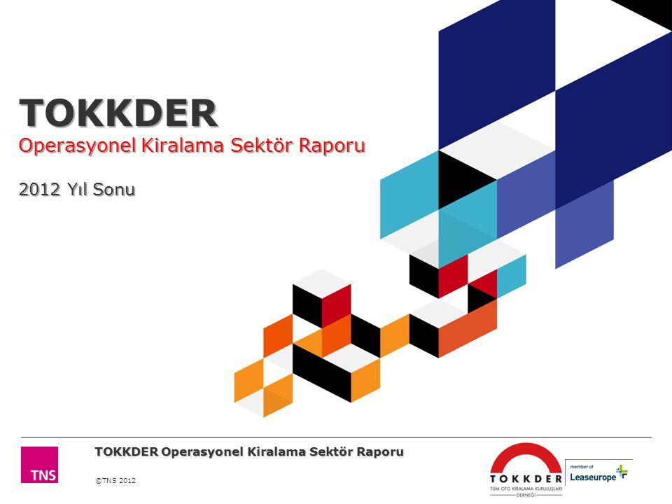 TOKKDER Operasyonel Kiralama Sektör Raporu 2012 Yıl Sonu