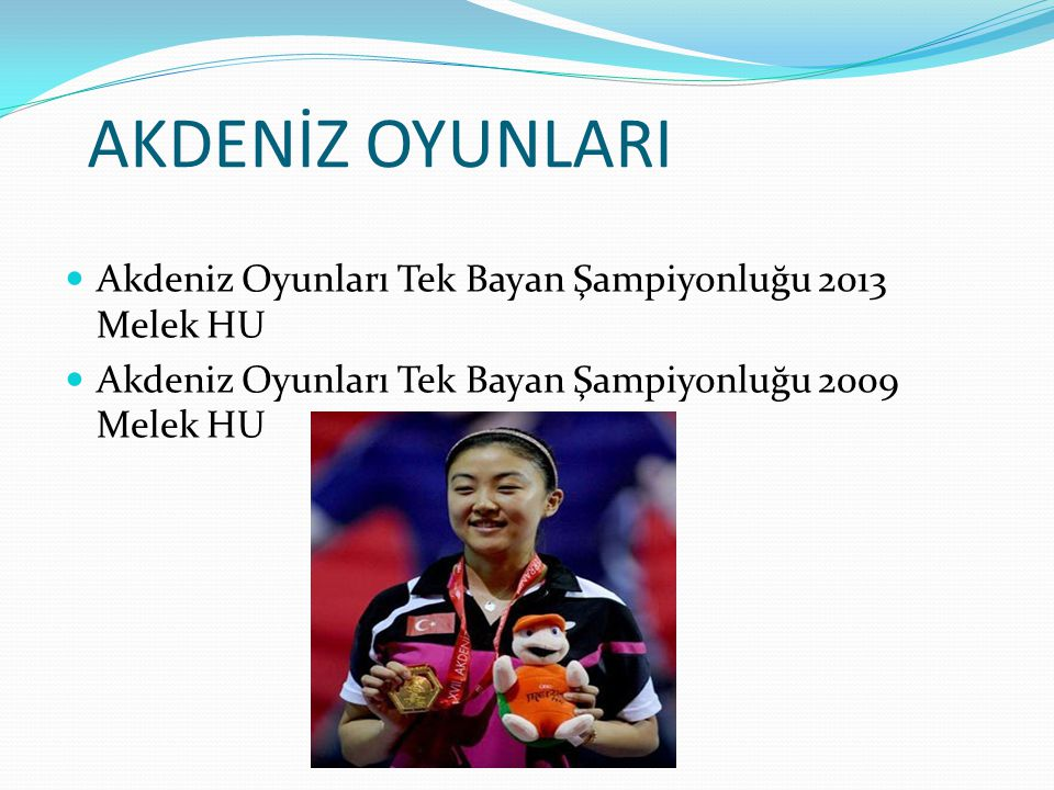 AKDENİZ OYUNLARI Akdeniz Oyunları Tek Bayan Şampiyonluğu 2013 Melek HU