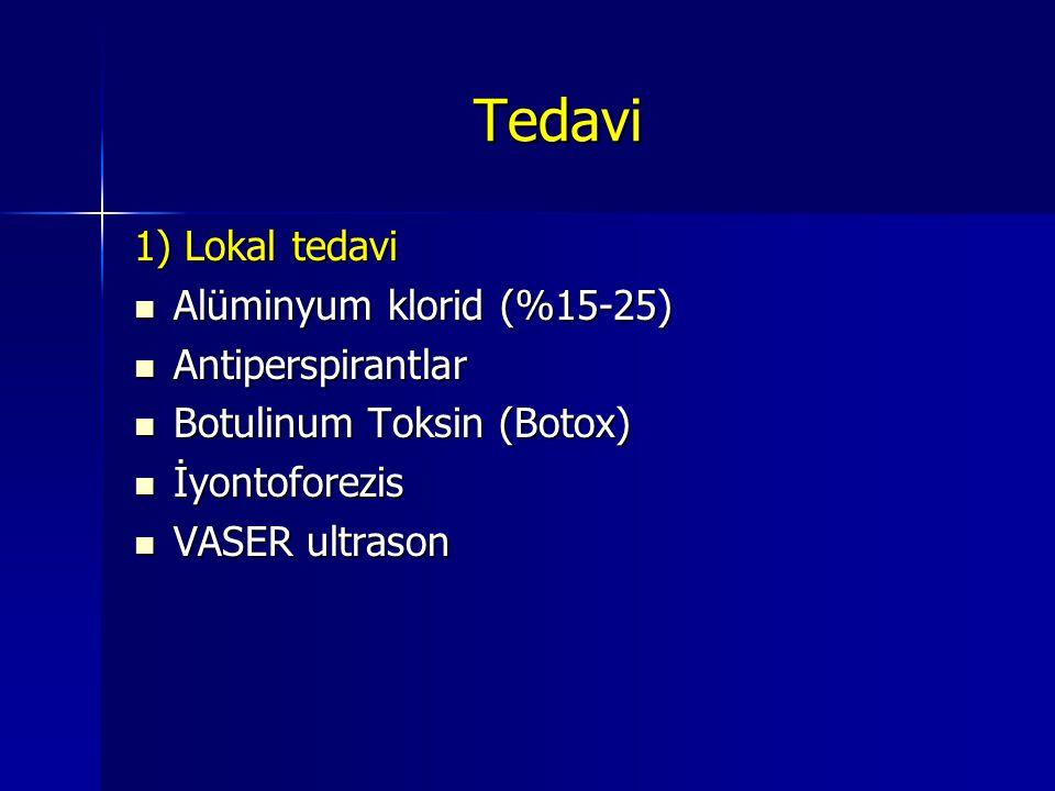 Tedavi 1) Lokal tedavi Alüminyum klorid (%15-25) Antiperspirantlar