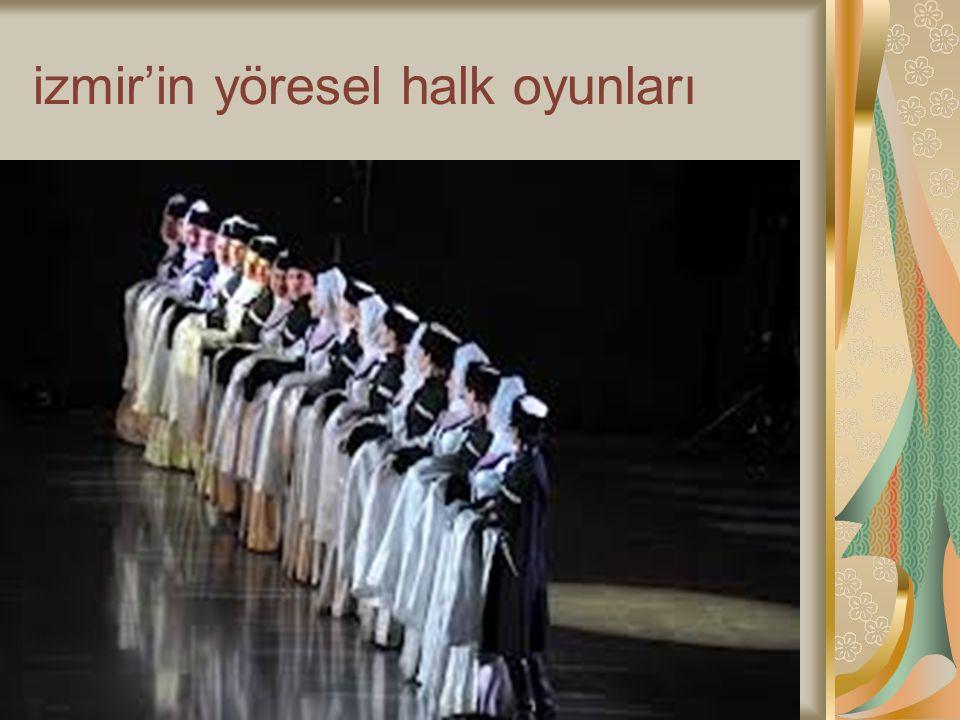 izmir'in yöresel halk oyunları