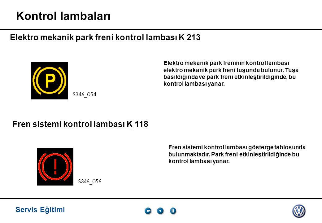 Kontrol lambaları Elektro mekanik park freni kontrol lambası K 213
