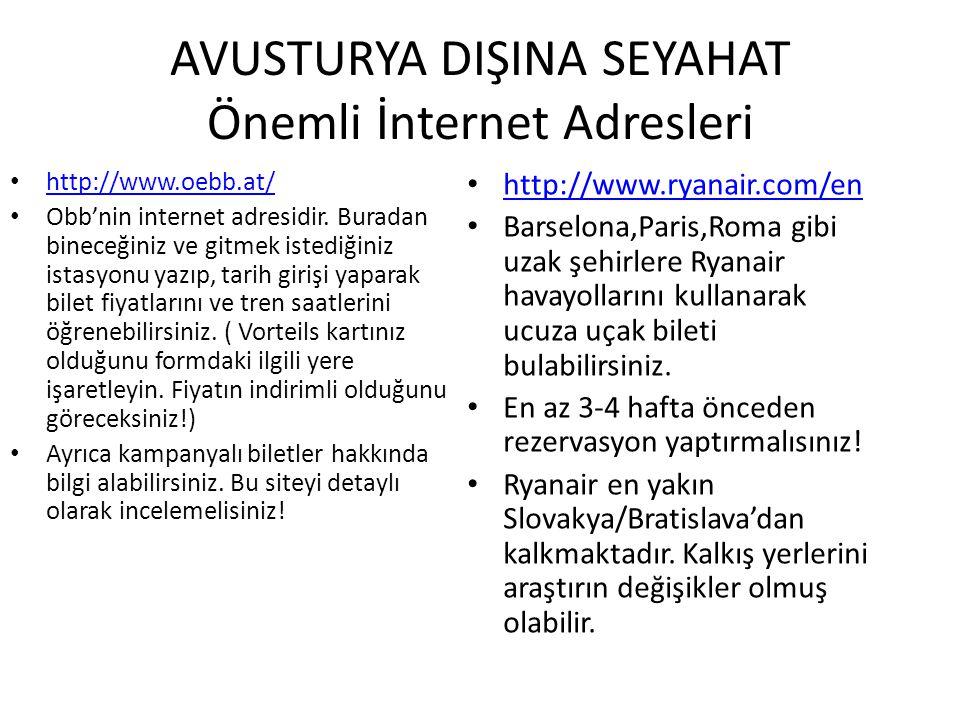 AVUSTURYA DIŞINA SEYAHAT Önemli İnternet Adresleri