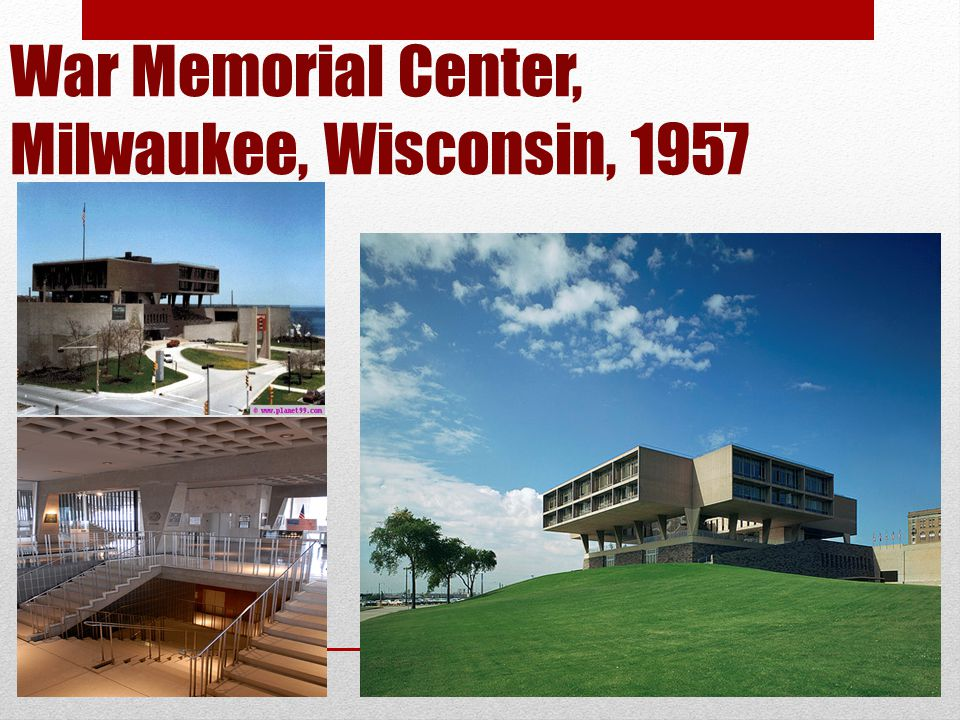 War Memorial Center, Milwaukee, Wisconsin, 1957