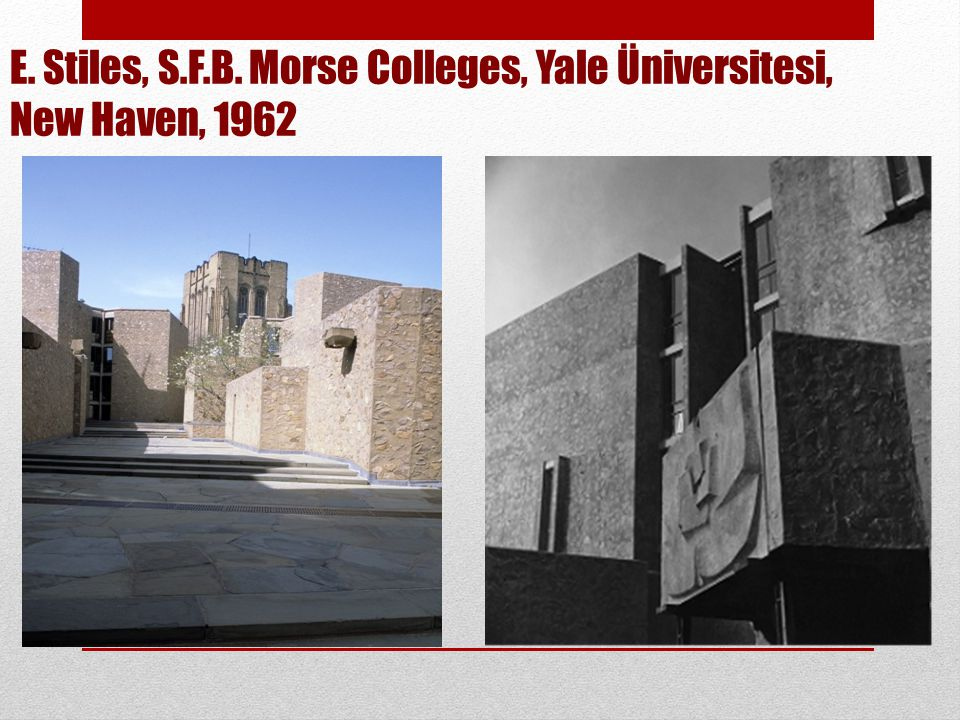 E. Stiles, S.F.B. Morse Colleges, Yale Üniversitesi, New Haven, 1962