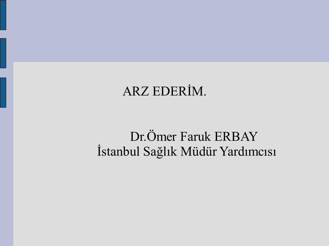 İstanbul Sağlık Müdür Yardımcısı