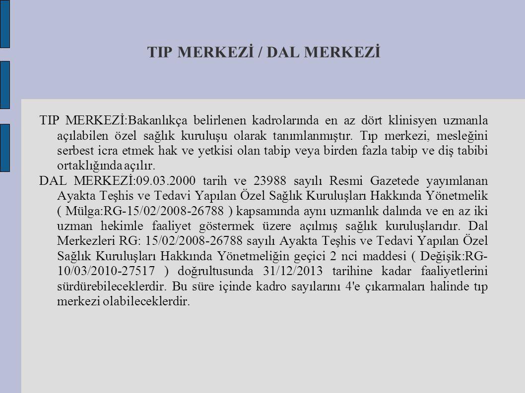 TIP MERKEZİ / DAL MERKEZİ
