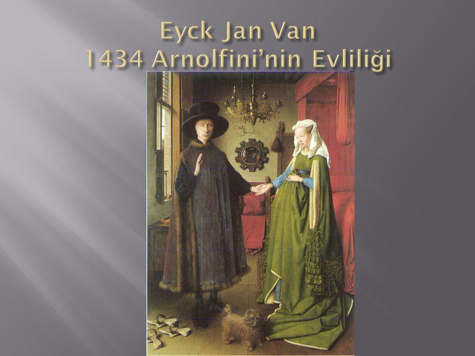 Eyck Jan Van 1434 Arnolfini'nin Evliliği
