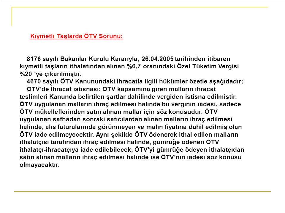 Kıymetli Taşlarda ÖTV Sorunu:
