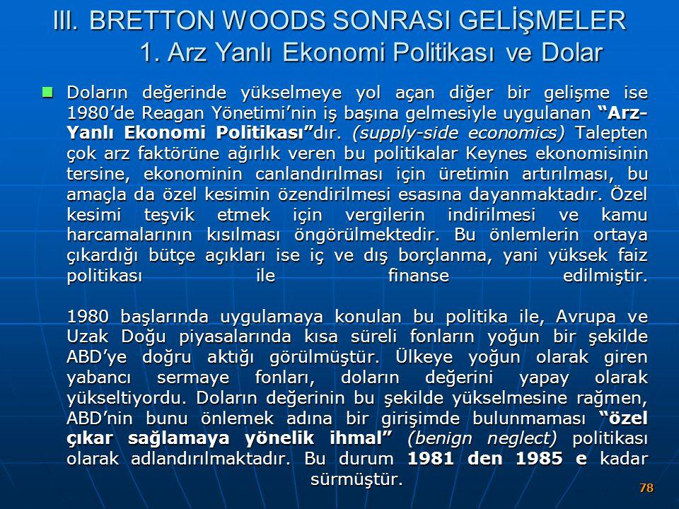 III. BRETTON WOODS SONRASI GELİŞMELER 1