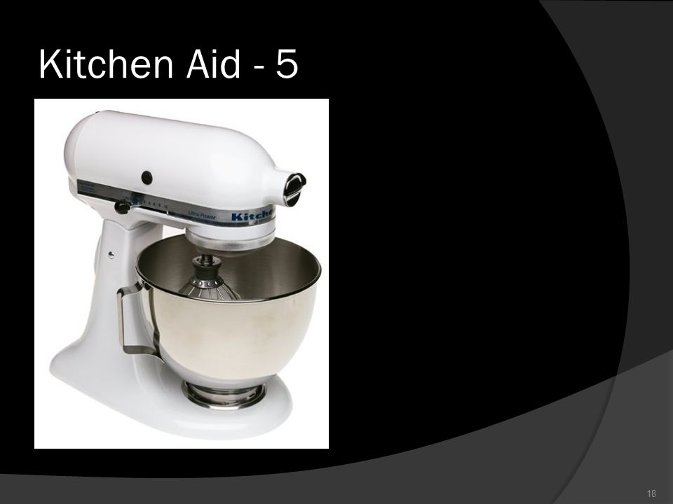 Kitchen Aid - 5