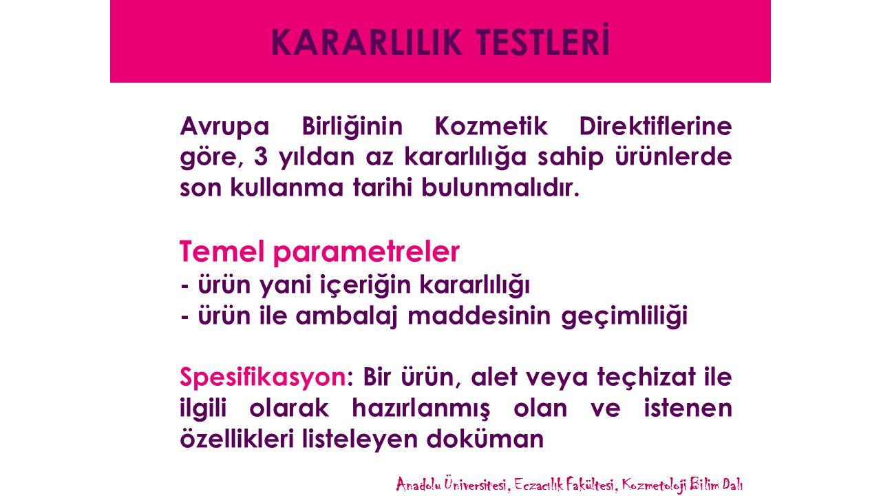 KARARLILIK TESTLERİ Temel parametreler