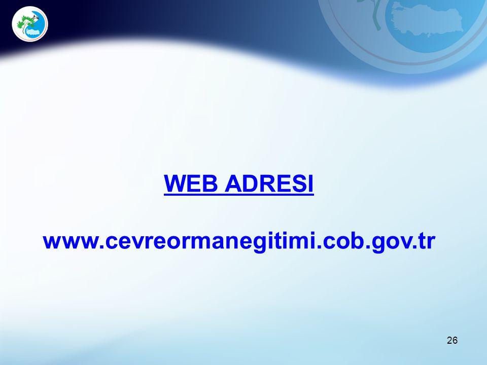 WEB ADRESI www.cevreormanegitimi.cob.gov.tr