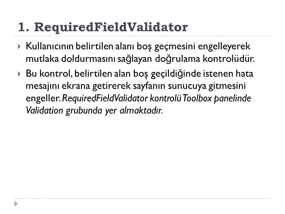 1. RequiredFieldValidator