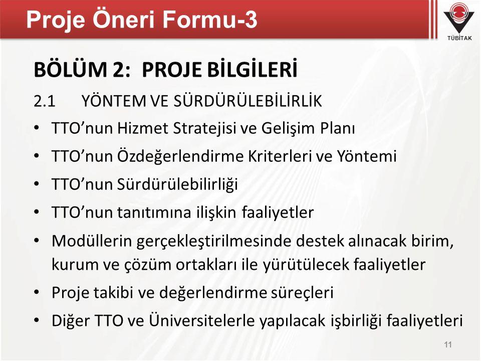 Proje Öneri Formu-3 BÖLÜM 2: PROJE BİLGİLERİ