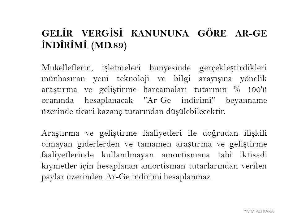 GELİR VERGİSİ KANUNUNA GÖRE AR-GE İNDİRİMİ (MD.89)