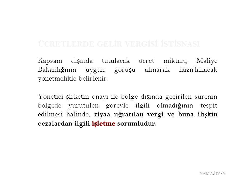 ÜCRETLERDE GELİR VERGİSİ İSTİSNASI