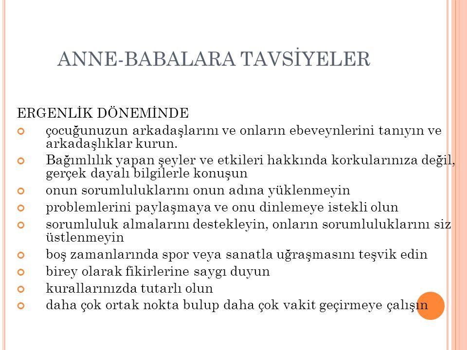 ANNE-BABALARA TAVSİYELER