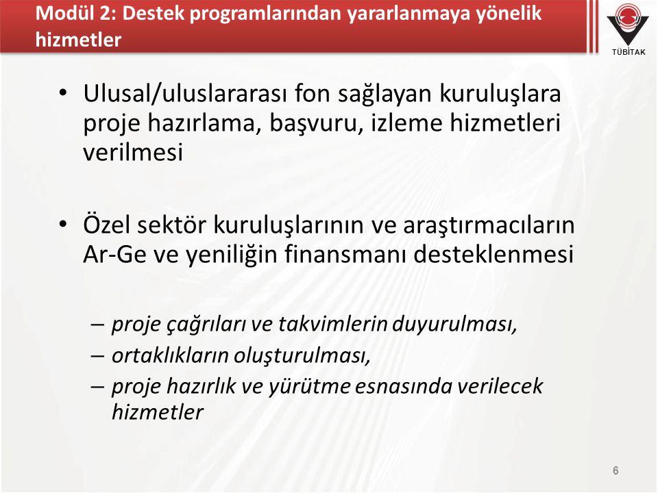 Modül 2: Destek programlarından yararlanmaya yönelik hizmetler