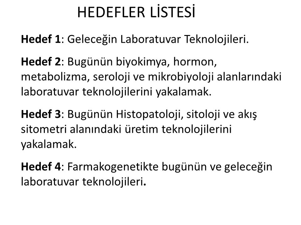 HEDEFLER LİSTESİ