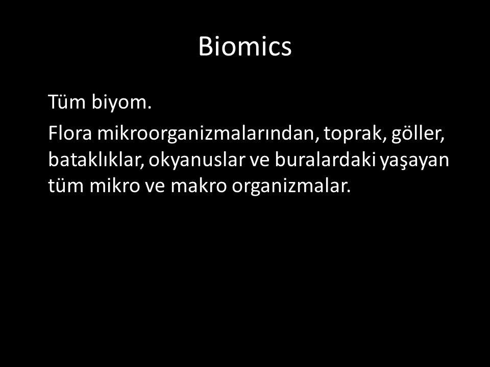 Biomics Tüm biyom.
