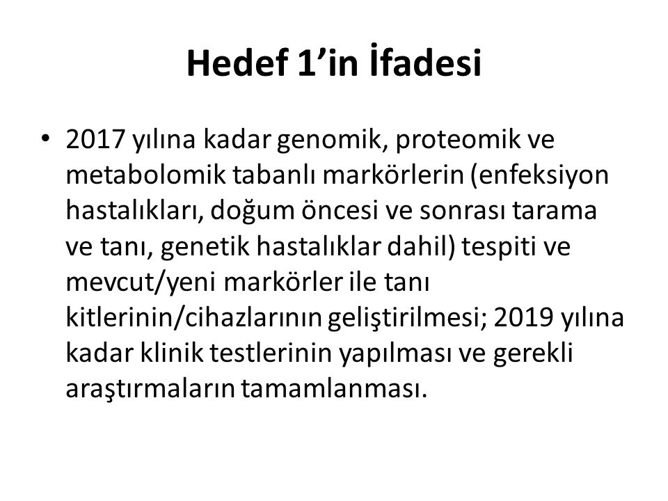 Hedef 1'in İfadesi