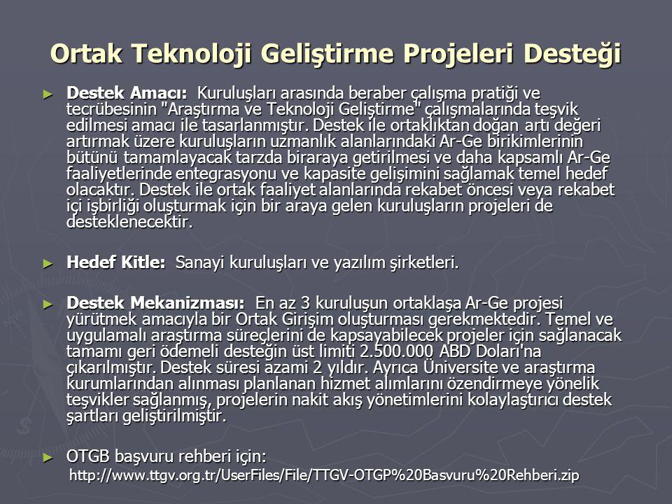 Ortak Teknoloji Geliştirme Projeleri Desteği