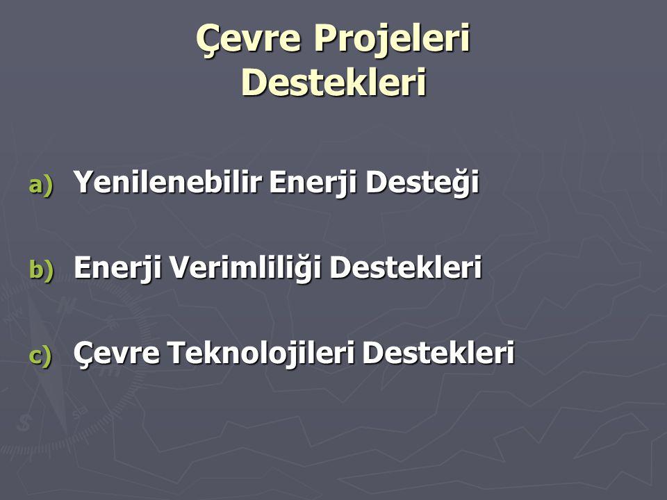 Çevre Projeleri Destekleri