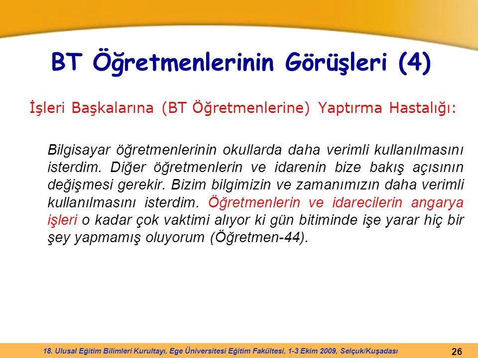 BT Öğretmenlerinin Görüşleri (4)