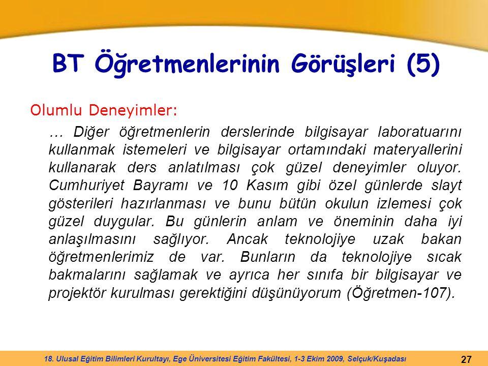 BT Öğretmenlerinin Görüşleri (5)