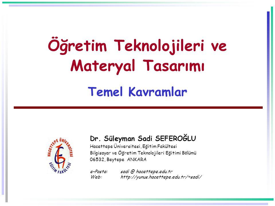 Öğretim Teknolojileri ve Materyal Tasarımı Temel Kavramlar