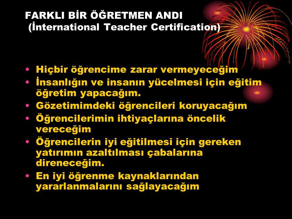 FARKLI BİR ÖĞRETMEN ANDI (İnternational Teacher Certification)
