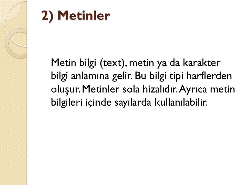 2) Metinler