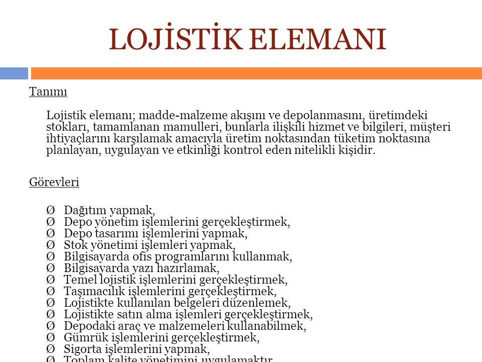 LOJİSTİK ELEMANI