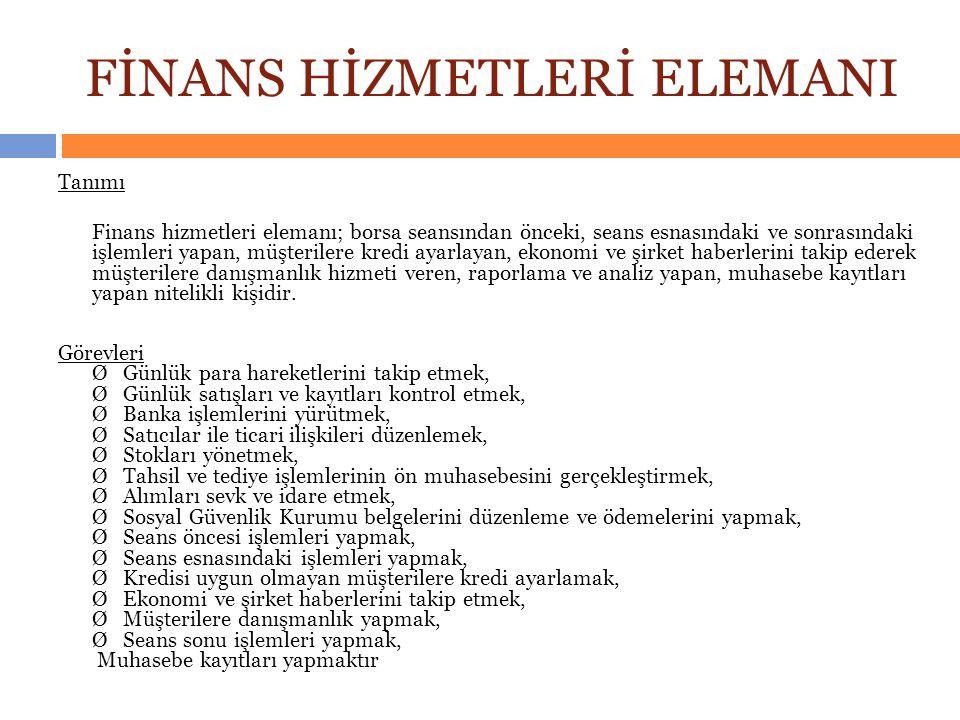FİNANS HİZMETLERİ ELEMANI