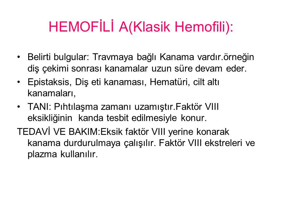 HEMOFİLİ A(Klasik Hemofili):