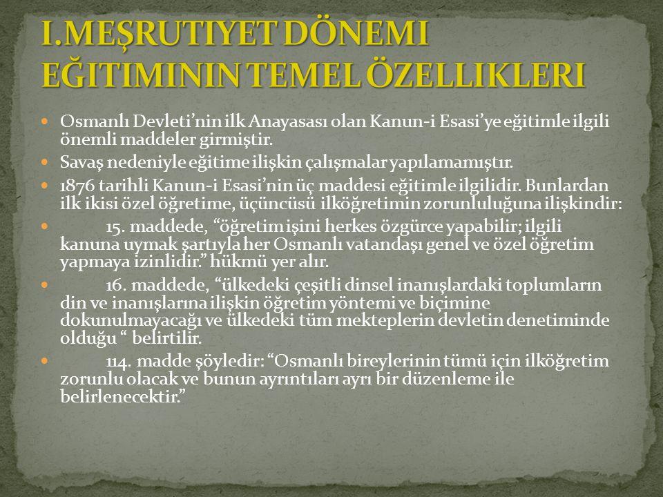 I.Meşrutiyet dönemi eğitiminin temel özellikleri