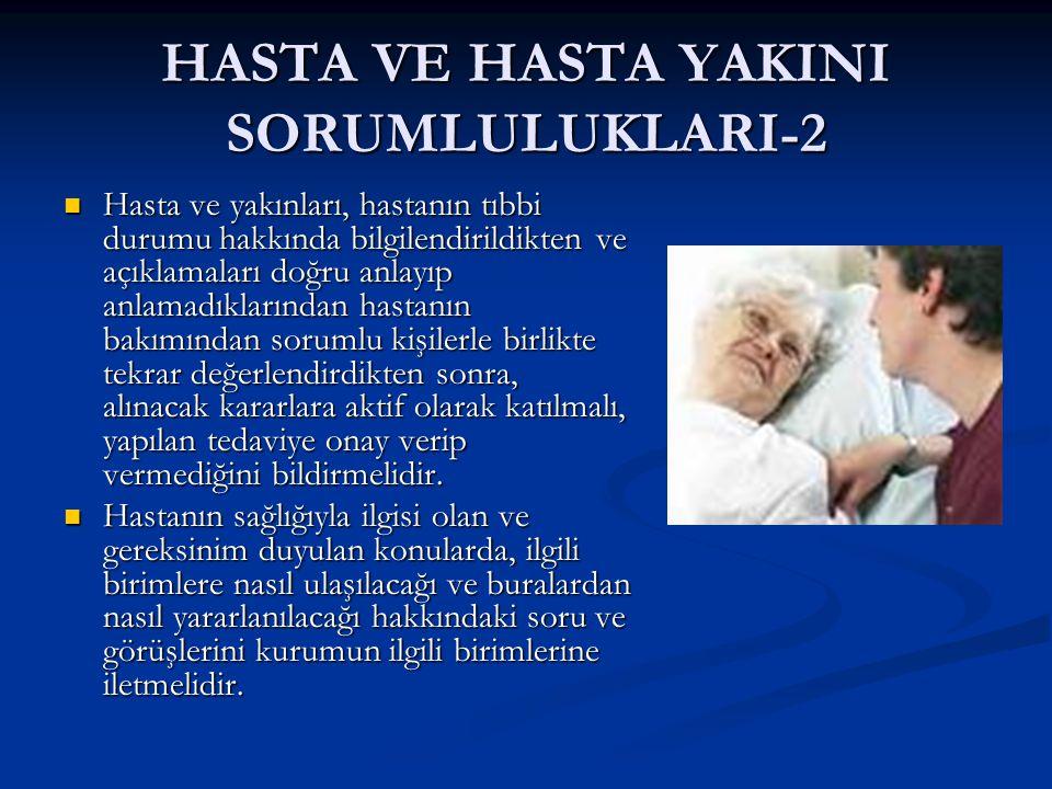 HASTA VE HASTA YAKINI SORUMLULUKLARI-2
