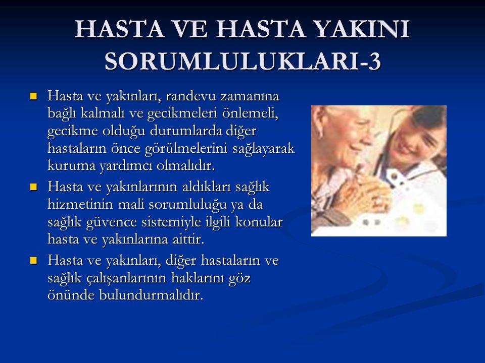 HASTA VE HASTA YAKINI SORUMLULUKLARI-3