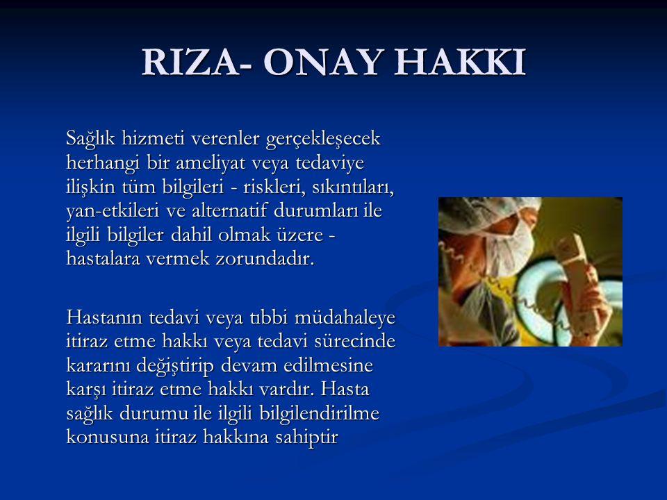 RIZA- ONAY HAKKI