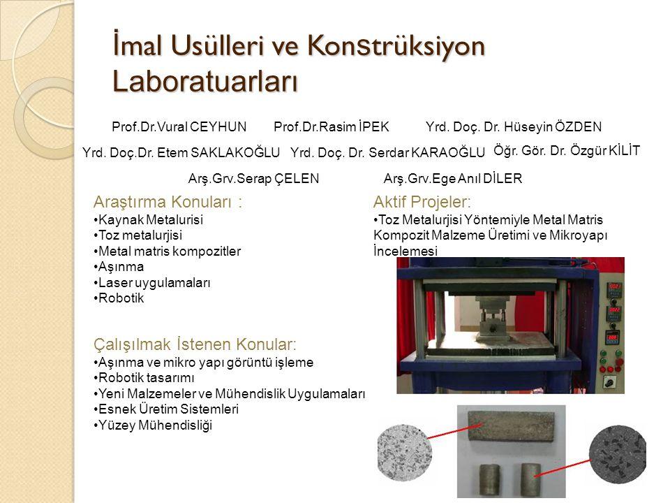 İmal Usülleri ve Konstrüksiyon Laboratuarları
