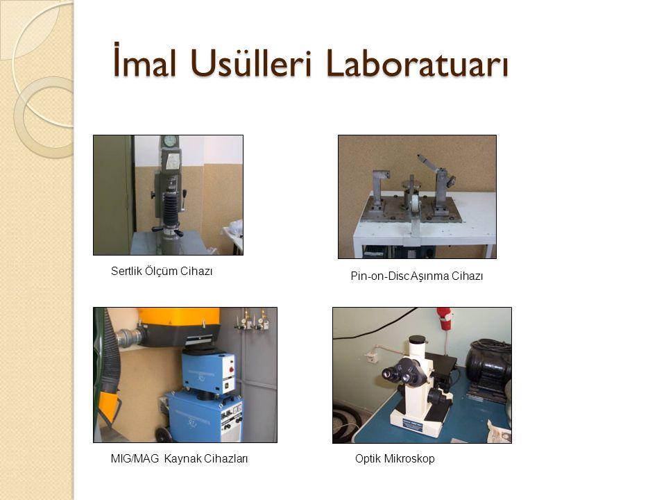 İmal Usülleri Laboratuarı