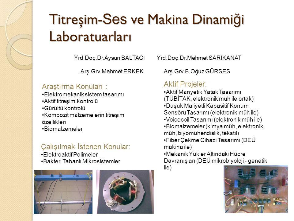 Titreşim-Ses ve Makina Dinamiği Laboratuarları