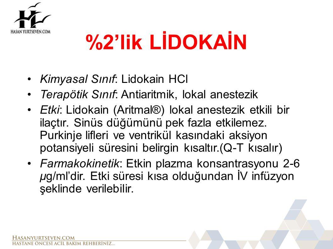 %2'lik LİDOKAİN Kimyasal Sınıf: Lidokain HCl