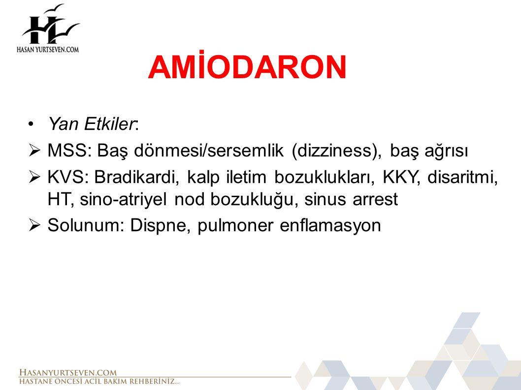 AMİODARON Yan Etkiler:
