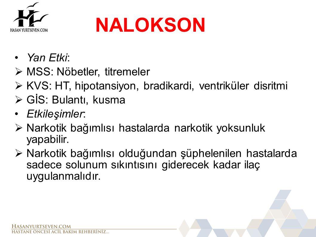 NALOKSON Yan Etki: MSS: Nöbetler, titremeler