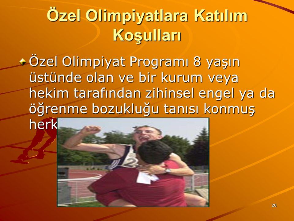 Özel Olimpiyatlara Katılım Koşulları