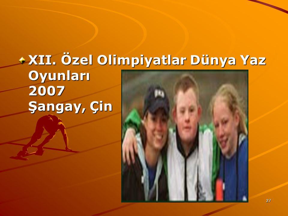 XII. Özel Olimpiyatlar Dünya Yaz Oyunları 2007 Şangay, Çin