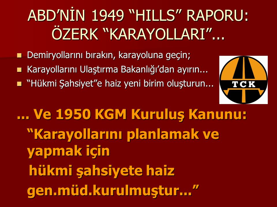 ABD'NİN 1949 HILLS RAPORU: ÖZERK KARAYOLLARI ...