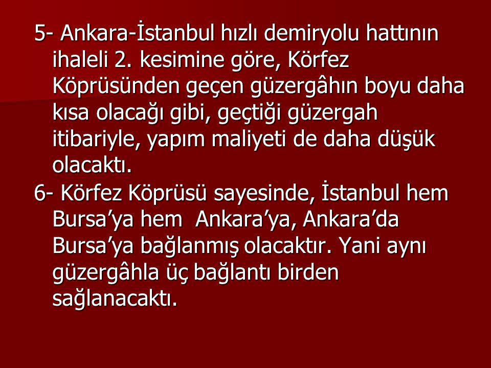 5- Ankara-İstanbul hızlı demiryolu hattının ihaleli 2